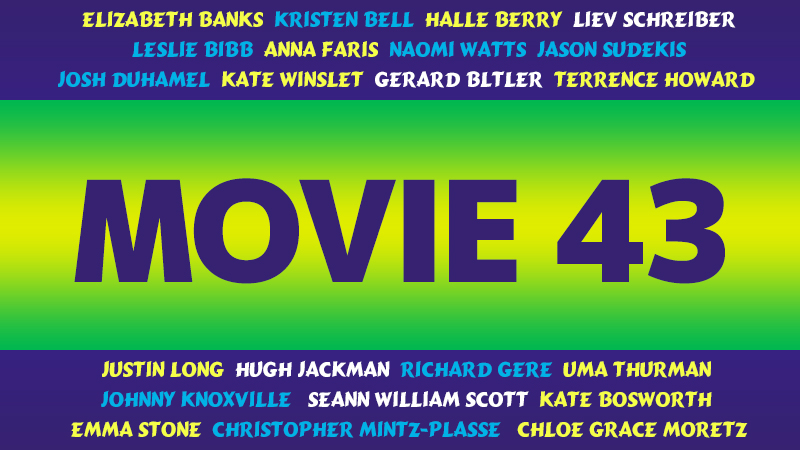 【映画】超豪華ハリウッド俳優・女優が次々と登場する「ムービー43」のあらすじ・キャスト・感想・評価・レビューなど徹底解説